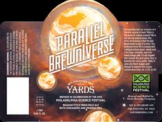 mybeerbuzz.com - Bringing Good Beers & Good People Together...: Yards - Parallel Brewniverse - Philly Science Fest...