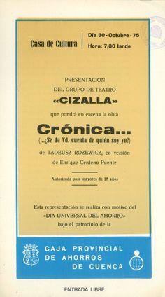 """""""Crónica... ¿Se da Vd. cuenta de quién soy yo"""" es representada por el grupo Cizalla con el patrocinio de la Caja de Ahorros de Cuenca con motivo del """"Día Universal del Ahorro"""" Cuenca 1975 #Cuenca #Teatro #CajaCastillaMancha"""