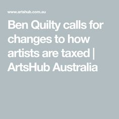 Top of the Arts 2025 agenda for artist Ben Quilty was tax reform for artists. He also warned the sector to stop infighting and work on shifting perceptions. News Articles, Australia, Change, Artists, Words, Blog, Blogging, Horse, Artist
