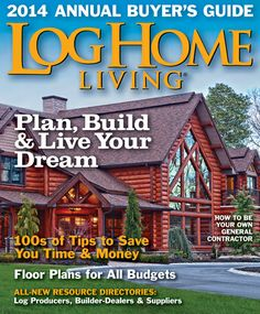 Merveilleux Digital Editions Of Log Home Living