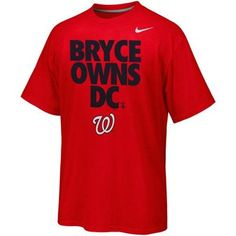 Nike Bryce Harper Washington Nationals Player Owns City T-Shirt - Red. Yep! He has our hearts!!!
