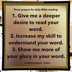 Three prayers for daily Bible reading: Give me a deeper desire, your . Bible Verses Quotes, Faith Quotes, Words Quotes, Bible Scriptures, Prayer For Wisdom, Daily Prayer, Prayer For Understanding, Daily Bible Devotions, Inspirational Quotes For Women
