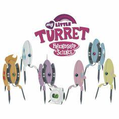 My Little Turret: Friendship is Science! Portal Memes, Portal 2, Gamer Humor, Gaming Memes, Mlp, Aperture Science, Video Game Memes, Video Games, You Monster