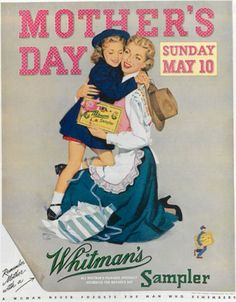 Vintage advertising illustration: Whitman's Chocolate Mother's Day 1952 Vintage Candy, Vintage Holiday, Mothers Day Ad, Whitman Sampler, Mothers Day Chocolates, Illustrations Vintage, Vintage Housewife, Norman Rockwell, Mother And Father