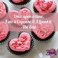 Once upon a #time. I ate a Cupcake & I Loved it.-The End-  #love #date #now #bookthecake