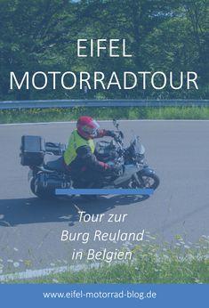 EIFEL MOTORRAD TOUR - Tour zur Burg Reuland in Belgien /// Diese Eifel Motorradtour führt Euch von der Ahr bzw. Voreifel zur Burg Reuland nach Belgien... Eifel, Das Hotel, Road Trip, Movies, Movie Posters, Place Quotes, Suzuki Motorcycle, Trench, Ruins