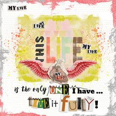 """My Life - Little Butterfly Wings, Sissy Sparrows, Just Jaimee, Lynne-Marie 