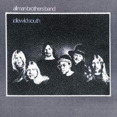 """Idlewild South"" (1970, Atco) by The Allman Brothers Band.  Their second LP."