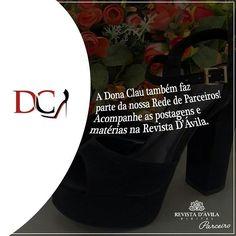 Também parceira da Revista D'Ávila a Dona Clau esta presente nas publicações! Acompanhem.
