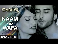 Download Naam E Wafa Song from Creature 3D Movie by Farhan Saeed and Tulsi Kumar