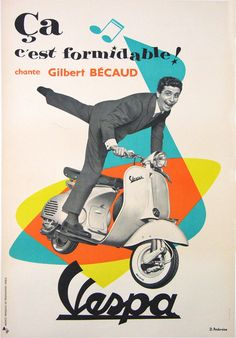 GILBERT BECAUD CHANTE CA C'EST FORMIDABLE SCOOTER VESPA :: Masterposters - Paris