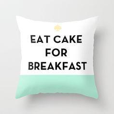 Eat Cake for Breakfast - Kate Spade Inspired Throw Pillow by Rachel Additon