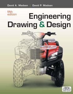 Engineering drawing & design / David A. Madsen, David P. Mechanical Engineering Projects, Mechatronics Engineering, Aerospace Engineering, Electrical Engineering, Product Engineering, Online Education Courses, Cnc Software, Buggy, Mechanical Design