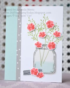 Did You Stamp Today?: All Occasion Jar of Flowers - Stampin' Up! Jar of Love