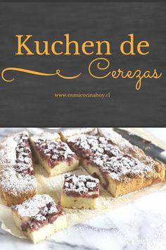 Easy cherry Kuchen, Chilean recipe | Kuchen de cerezas fácil, receta chilena | En Mi Cocina Hoy