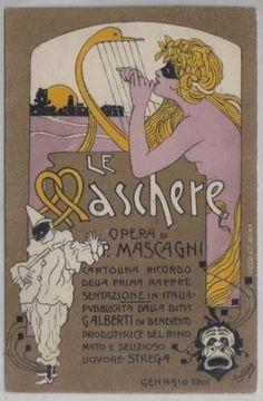 1901 Le Maschere - opera teatrale di P. Mascagni per il liquore Strega