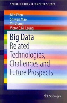 Big Data: Related Technologies, Challenges and Future Prospects