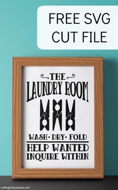 Free Farmhouse Laundry Room SVG Cut File for Silhouette Portrait or Cameo and Cricut Explore or Maker - cuttingforbusines. Cricut Vinyl, Svg Files For Cricut, Silhouette Cameo, Silhouette Files, Laundry Room Signs, Laundry Rooms, Laundry Closet, Laundry Drying, Mud Rooms