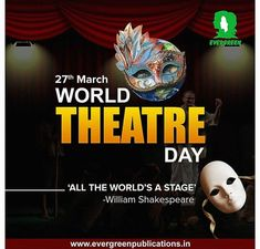 World Theatre Day, Important Dates, Evergreen, Halloween, Movie Posters, Art, Art Background, Film Poster, Kunst