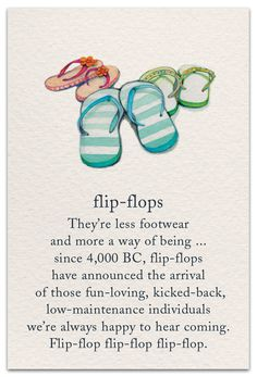 Flip-flops card by Cardthartic I Love The Beach, My Love, Beach Fun, Flip Flop Quotes, Card Sayings, Fun Sayings, Spiritual Symbols, Symbols And Meanings, Life Page