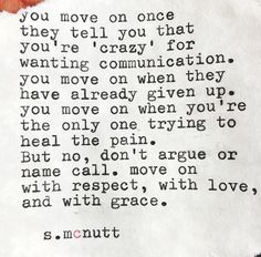 You move on..
