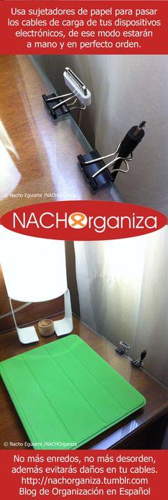 Con sujetadores de papel, puedes lograr un aspecto pulido en tus burós; evita enredos con cables y NACHOrganiza tus gadgets NACHOrganiza * Blog de Organización en Español http://nachorganiza.tumblr.com