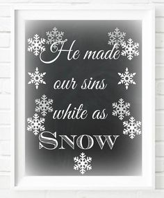 """Chalkboard Christmas decoration """" He made our sins white as snow """" Art Typography Poster Chalkboard Christmas Print Bible Quote Instant Download Digital Download Merry Christmas Décor Wall Art Gift Etsy"""