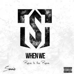 Sammie - When We (Remix) Son @sammiealways [COVER] https://www.hiphop-spirit.com/son/sammie-when-we-remix/17378