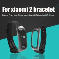 Cheap for xiaomi mi band, Buy Quality wristband strap directly from China mi band bracelet strap Suppliers: Silicone Strap Carbon Fiber Replacement Band Smart Wristband Bracelet Watch Strap for Xiaomi Mi Band 2 Smart Wristband Best Smart Watches, Metal Bracelets, Bracelet Watch, Smart Bracelet, Carbon Fiber, Fine Jewelry, Product Launch, Band, Stuff To Buy