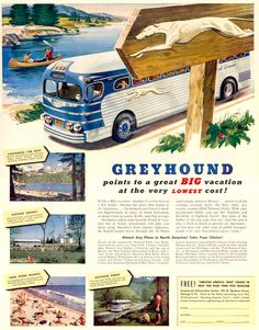 Greyhound...originated in Hibbing Minnesota
