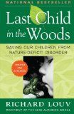 Last Child in the Woods: Saving Our Children From Nature-Deficit Disorder | Yankee Homestead--HIGHLY recommend this book for all parents, teachers or anyone who cares for children