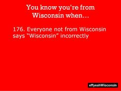 You know you're from Wisconsin when... : Photo