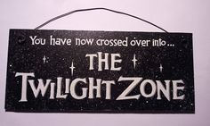 The Twilight Zone sign with glitter by DiamondDustDesigns on Etsy, $10.00