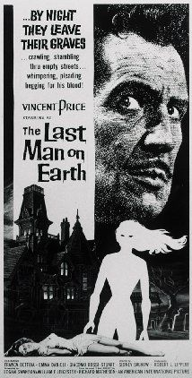 The Last Man on Earth (1964) - another tale likely inspired by a psychic trauma on an alternate Earth, one that became The Vampire Dimension.