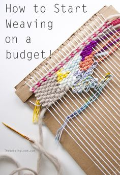 How to Start Weaving for Little Cost