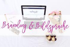 Branding und Bildsprache für Blogger - Blog Tipps von Madmoiselle