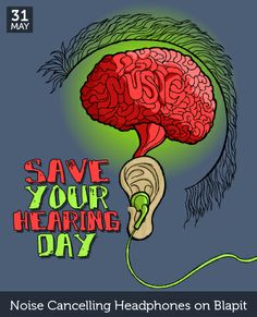 May 31 - Save Your Hearing Day