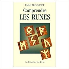 Amazon.fr - Comprendre les runes - Ralph Tegtmeier, Anne Charrière - Livres Les Runes, Calm, Amazon Fr, Artwork, Books, Books To Read, Work Of Art, Libros, Auguste Rodin Artwork