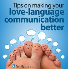 Tips on making your love-language communication better