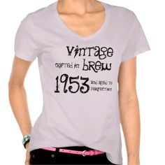8fb5bb3187c   gt  gt Save on 60th Birthday Gift 1953 Vintage Brew W1992 Tshirt 60th