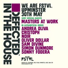 This year's We Are FSTVL will see Defected host the 6,000 capacity Very Big Top arena, with Masters At Work and Andrea Oliva just added to a line-up.