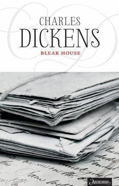 Bleak House, Charles Dickens. July 2014