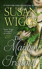 The Maiden of Ireland Susan Wiggs March 2015