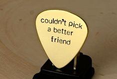 Couldn't pick a better friend brass guitar pick  by NiciLaskin