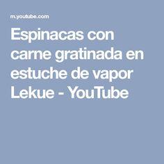 Espinacas con carne gratinada en estuche de vapor Lekue - YouTube