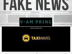 Știrile fabricate arma principală a inovatorilor din taximetrie Fake News, Taxi