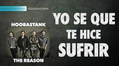 THE REASON   HOOBASTANK | LETRAS EN ESPAÑOL