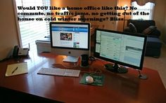 Working from home may be a dream - Why not turn it into a reality?  Become your own boss. Never be made redundant again. Never have someone else telling you what to do all day.  It's wonderful!  www.terryvillars.com