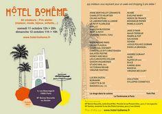 Aujourd'hui je vous parle d'un événement. L'Hôtel Bohême. &Tous les deux à trois mois Hôtel Bohême s'installe, le temps d'un week-end, dans un hôtel particulier du 2e arrondissement parisien, à deux pas du Grand Rex et de la Rue Montorgueil. Une sélection...