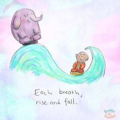Buddha Doodles - Each breath, rise and fall. Baby Buddha, Little Buddha, Buddha Zen, Buddha Thoughts, Positive Thoughts, Buddah Doodles, Zen Quotes, Yoga Qoutes, Living Quotes